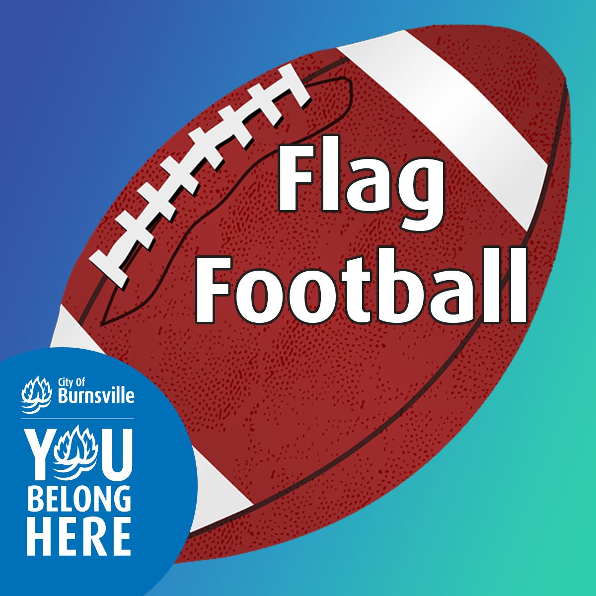 Football drawing on gradient blue to green background. Text: Ages 4-12, Flag Football Camps
